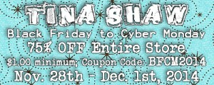 TinaShawSpecialsAd-BlackFriday-CyberMonday112814-120114